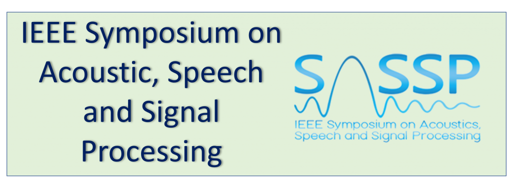 IEEE Symposium on Acoustic, Speech and Signal Processing (SASSP 2020)