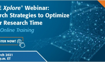 UMPLIB: IEEE WEBINAR - Search Strategies to Optimize Your Research Time